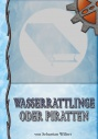 Cover Wasserrattlinge oder Piratten.jpg